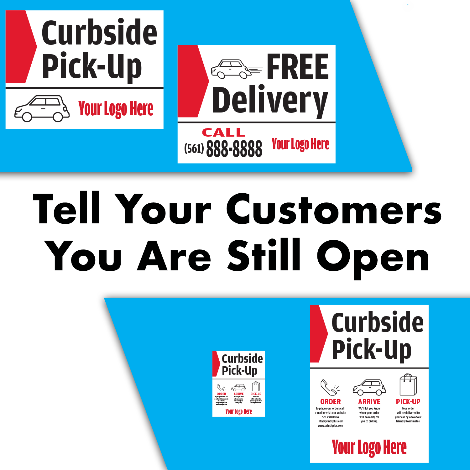 Tell Your Customers You Are Still Open